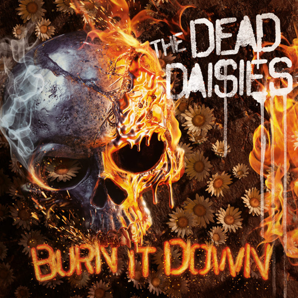 Resultado de imagem para the dead daisies burn it down